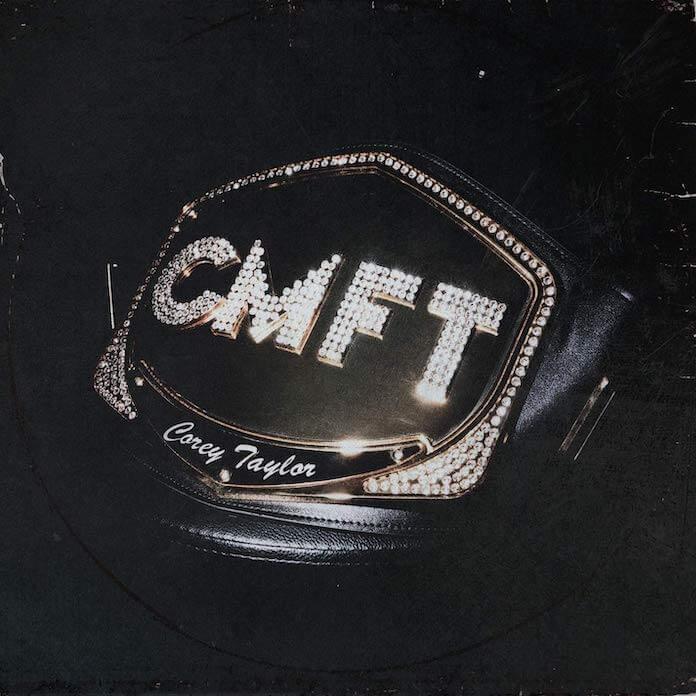"""Corey Taylor - """"CMFT"""""""