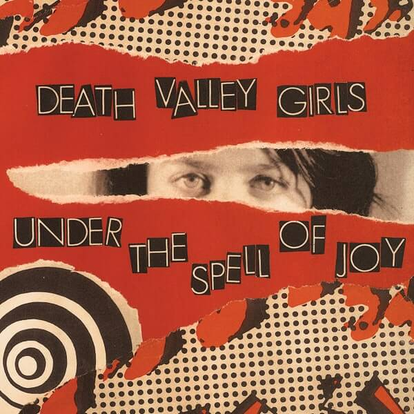 "Death Valley Girls - ""Under the Spell of Joy"""
