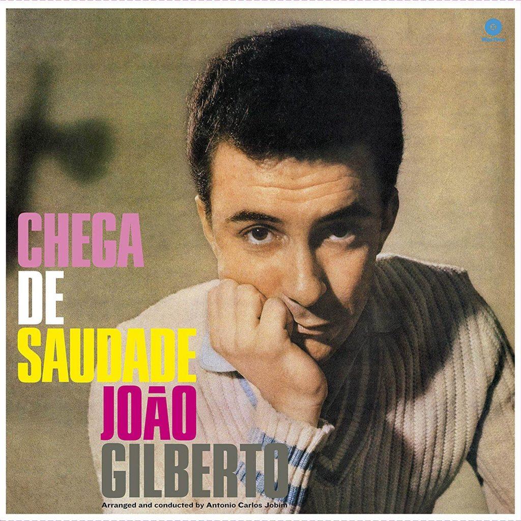 """João Gilberto - """"Chega de Saudade"""""""