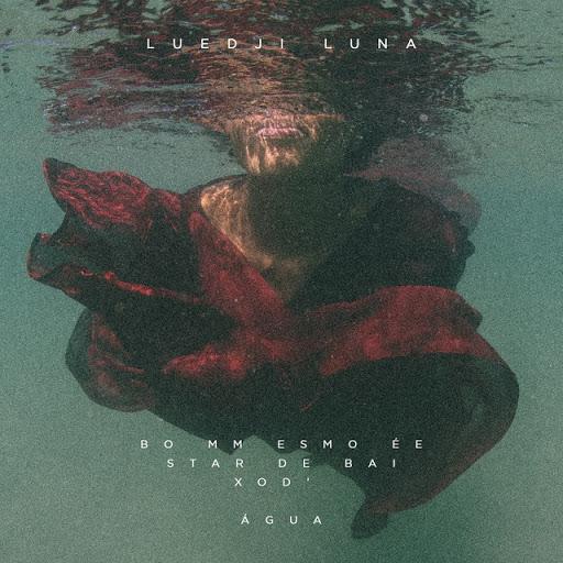 """Luedji Luna - """"Bom Mesmo É Estar Debaixo D'Água"""""""