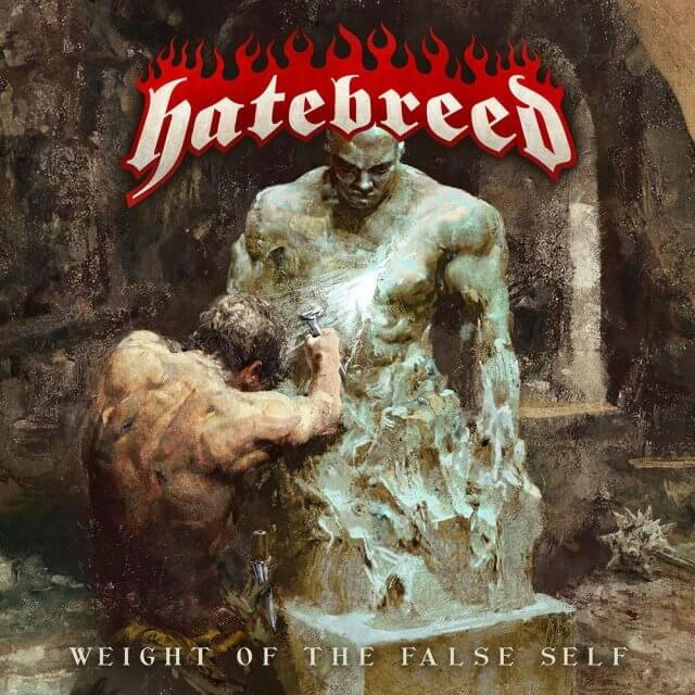 "Hatebreed - ""Weight of the False Self"""