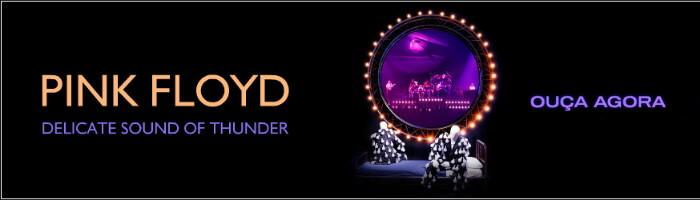 Ouça nova versão do disco ao vivo do Pink Floyd!