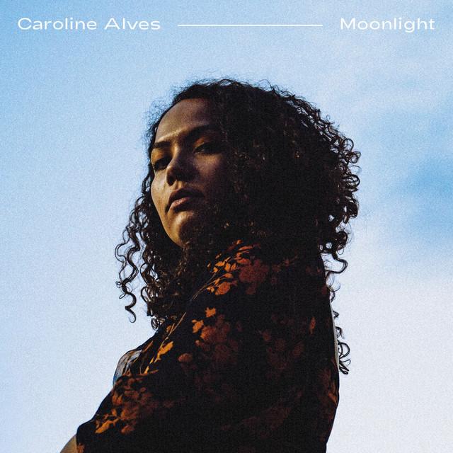 Caroline Alves - Moonlight