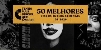 Os 50 Melhores Discos Internacionais de 2020