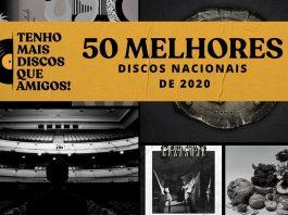 Os 50 Melhores Discos Nacionais de 2020