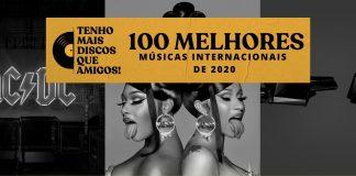 As 100 Melhores Músicas Internacionais de 2020