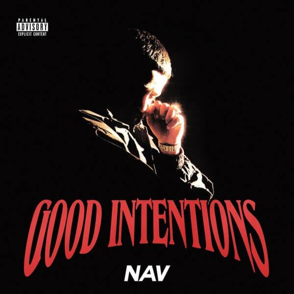 """NAV - """"Good Intentions"""""""
