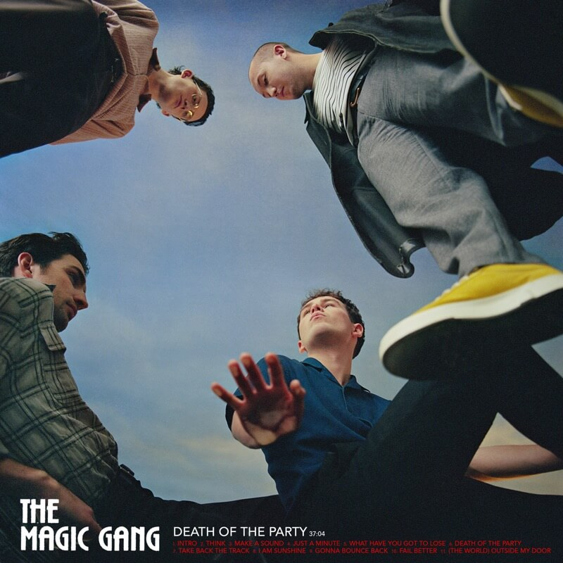"""The Magic Gang - """"Death of the Party"""""""
