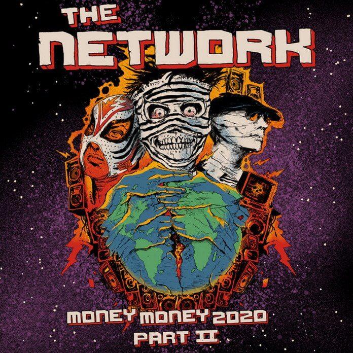 The Network - Money Money 2020 pt. 2