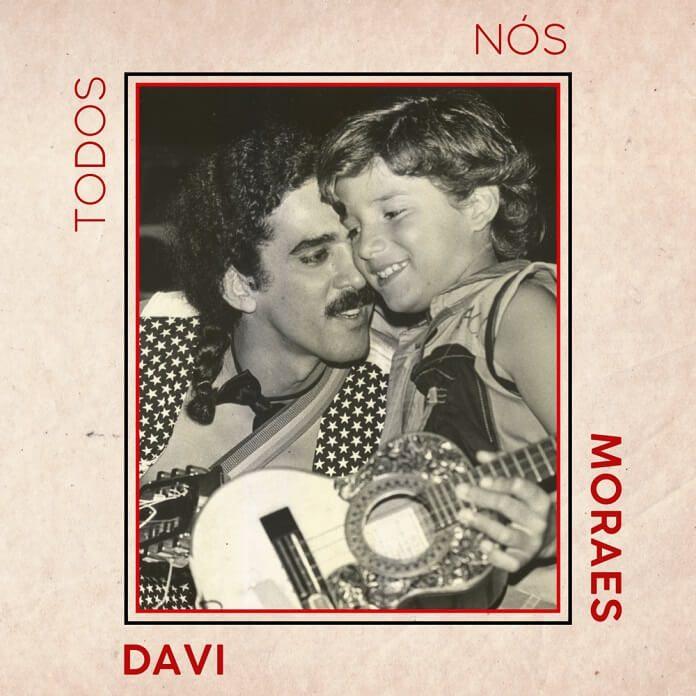 """Moraes Moreira é homenageado por Davi Moraes no EP """"Todos Nós"""""""