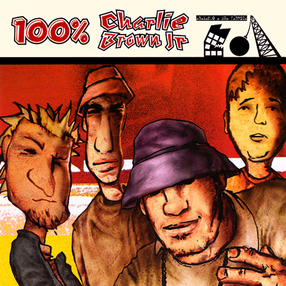 "Charlie Brown Jr. - ""100% Charlie Brown Jr: Abalando a Sua Fábrica"""