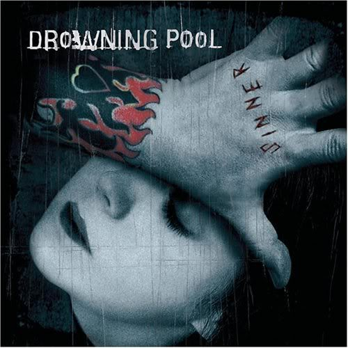 "Drowning Pool - ""Sinner"""
