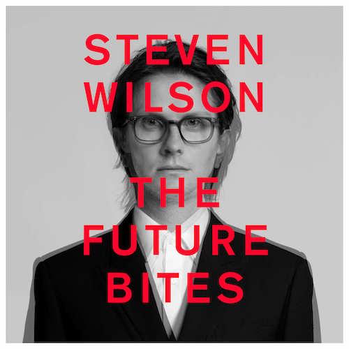 """Steven Wilson - """"The Future Bites"""""""