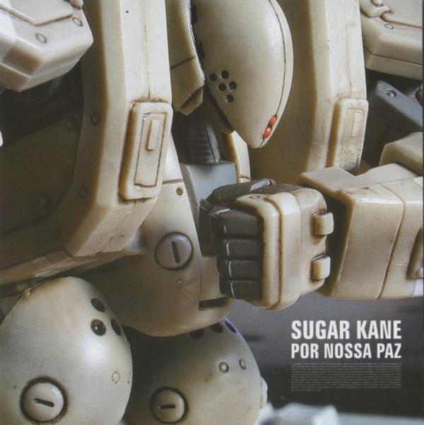 """Sugar Kane - """"Por Nossa Paz"""""""