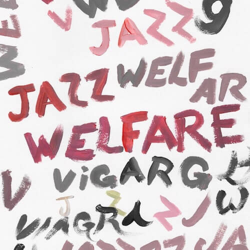 "Viagra Boys - ""Welfare Jazz"""