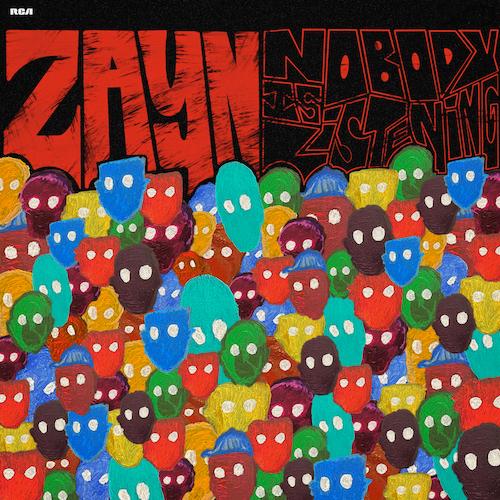 "ZAYN - ""Nobody Is Listening"""