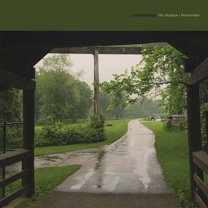 """Cloud Nothings - """"The Shadow I Remember"""""""