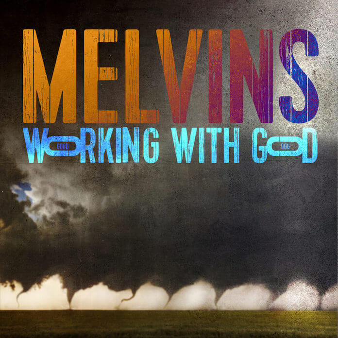 """Melvins -""""Working with God"""""""
