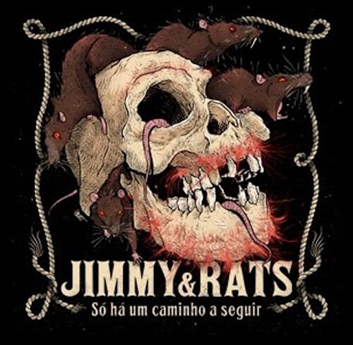 Jimmy & Rats -Só Há Um Caminho a Seguir