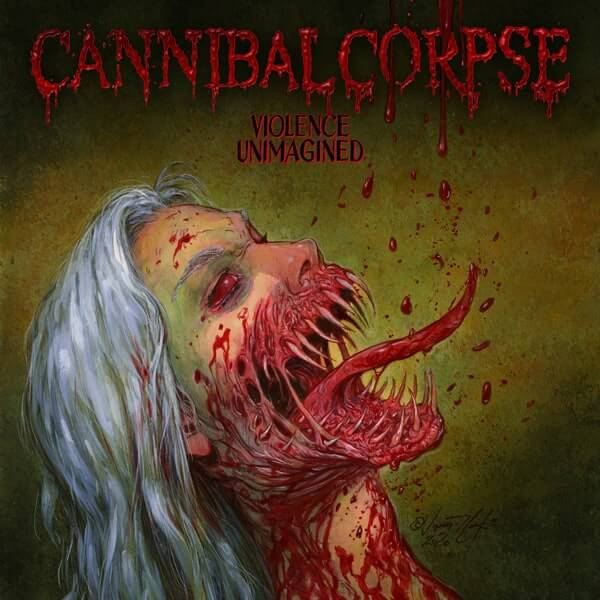 """Cannibal Corpse - """"Violence Unimagined"""""""