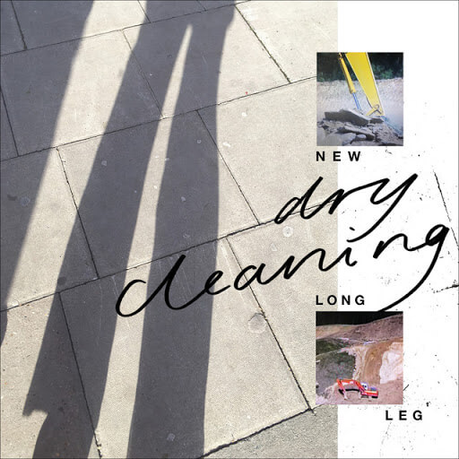 """Dry Cleaning - """"New Long Leg"""""""