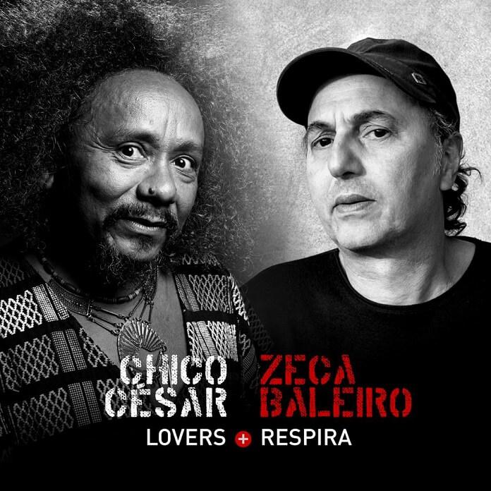 Chico César e Zeca Baleiro celebram amizade com álbum em dupla