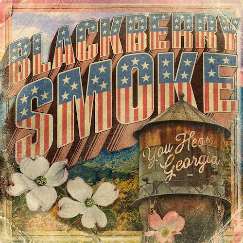Blackberry Smoke -You Hear Georgia