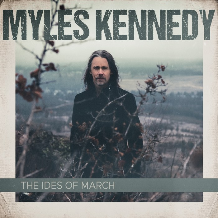 Myles Kennedy -The Ides of March