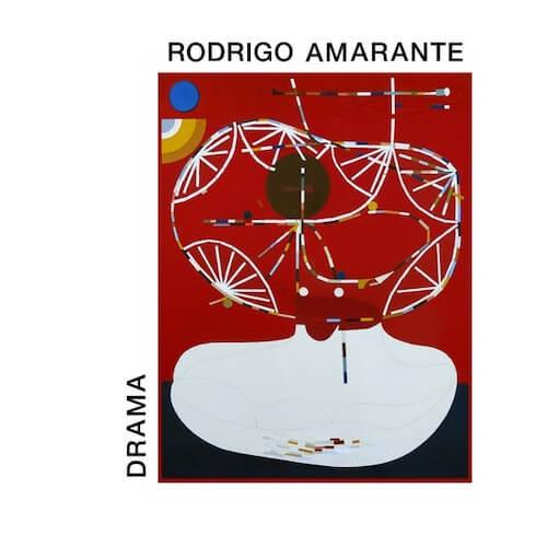 """Rodrigo Amarante - """"Drama"""""""