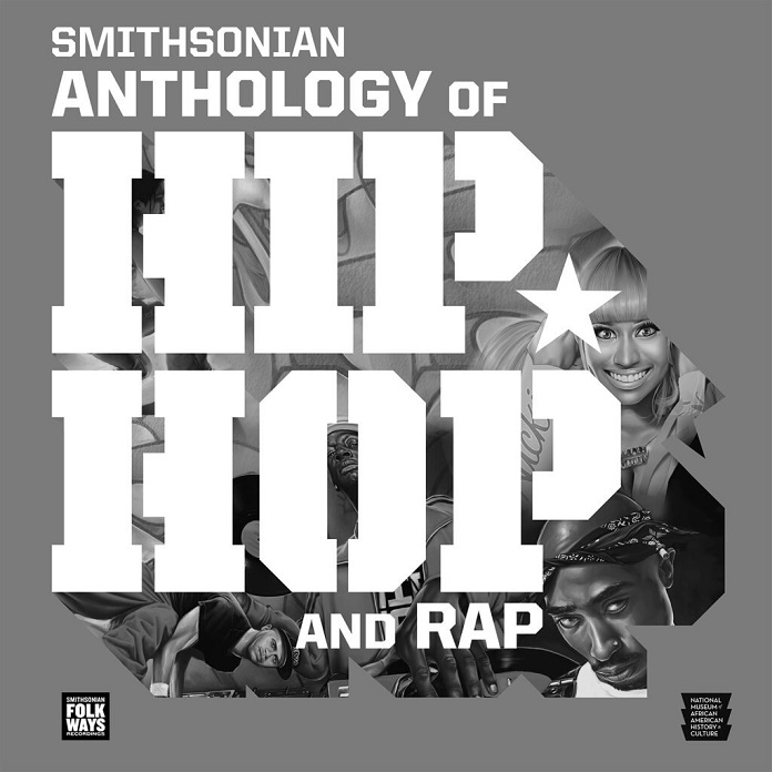 The Smithsonian Anthology of Hip Hop and Rap