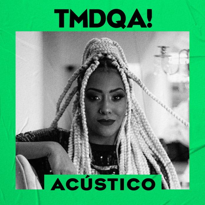 Playlist: TMDQA! Acústico