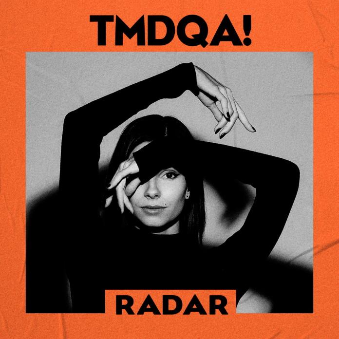 Playlist: TMDQA! Radar