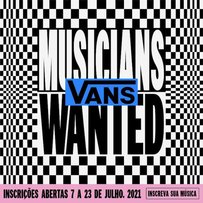 Vans Musicians Wanted 2021