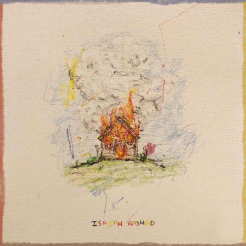 Isaiah Rashad -The House Is Burning