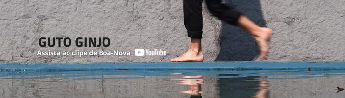 guto ginjo boa nova clipe Vision Art NEWS